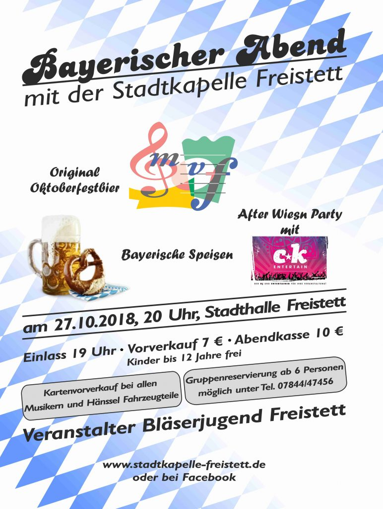 Der bayerische Abend der Stadtkapelle am 27.10.2018 um 20 Uhr in der Stadthalle Freistett